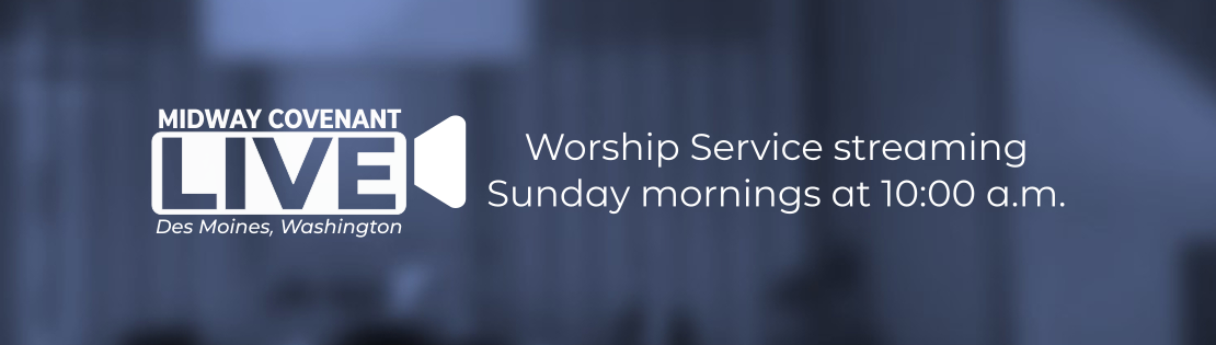 Worship Service streaming Sunday mornings at 10:00 a.m.