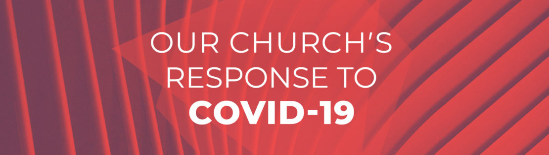 Our Church's Response To COVID-19