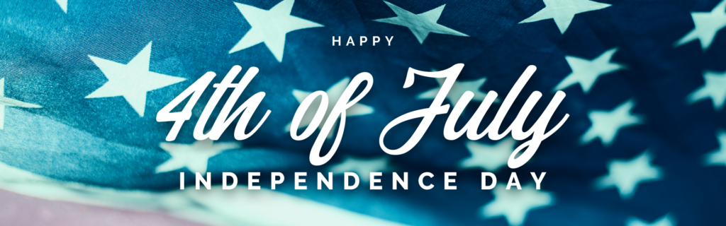 Happy 4th of July - Independence Day
